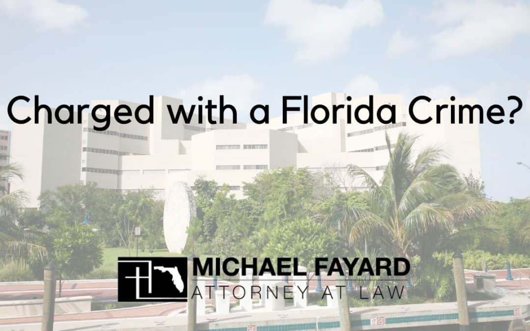 have you been charged with a florida crime? sarasota county lawyer Michael Fayard, Attorney at Law
