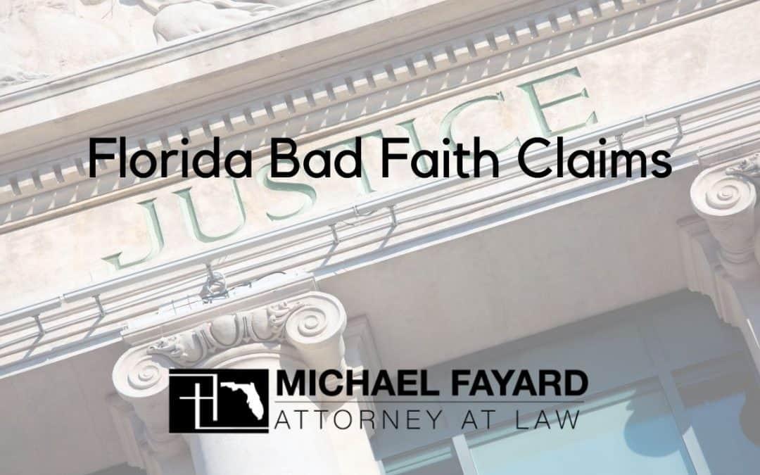 Florida Bad Faith Claims